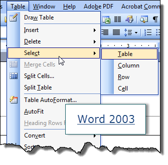In Word 2007 And Later On The Far Left Side Of Table Layout Tab There Is A Select Button You Can Use To Cell Row Or Column